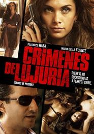 Crimenes de lujuria (2011)
