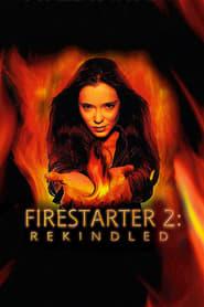 Firestarter: Rekindled 2002