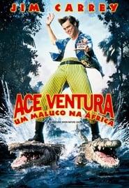 Ace Ventura 2: Um Maluco na África