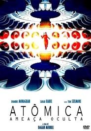 Atomica: Ameaça Oculta