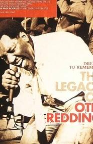 Otis Redding – Dreams To Remember – The Legacy Of Otis Redding (2007) Zalukaj Online Cały Film Lektor PL