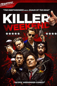 Killer Weekend [2019]