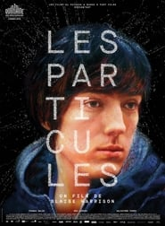 Film Les Particules streaming VF gratuit complet