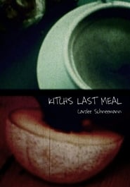 Kitch's Last Meal (1976)