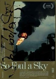 So Foul a Sky (2021)