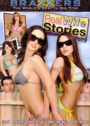 Real Wife Stories 3 (2009)