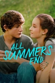 All Summers End (2017) Full Movie Watch Online Free