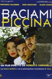 Baciami piccina 2006