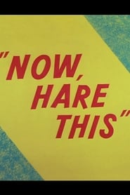 Now, Hare This (1958)