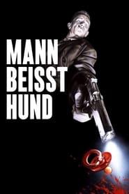 Mann beißt Hund (1992)