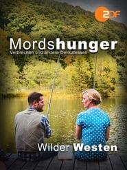 Mordshunger - Wilder Westen