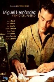 Miguel Hernández: viento del pueblo 2002