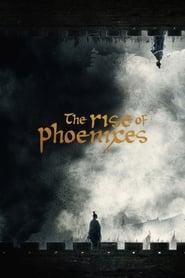 The Rise of Phoenixes 2018