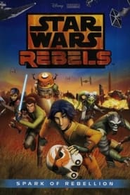 Star Wars Rebels – Der Funke einer Rebellion [2014]