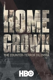 Homegrown: The Counter-Terror Dilemma streaming