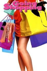 مترجم أونلاين و تحميل Going Shopping 2005 مشاهدة فيلم