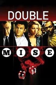 Double mise