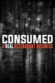 Consumed: The Real Restaurant Business 2015