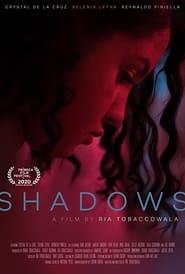 Watch Shadows (2020) Fmovies