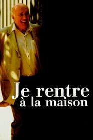 I'm Going Home – Je Rentre à la Maison (2001) online ελληνικοί υπότιτλοι