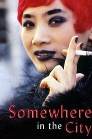 Somewhere in the City (1998) Zalukaj Online