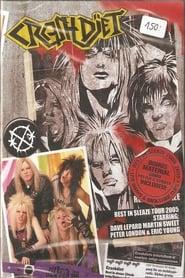 Crashdïet - Rest In Sleaze Tour 2005 2007