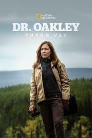 Dr. Oakley, Yukon Vet 2014