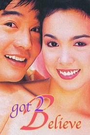 Watch Got 2 Believe: Digitally Restored (2002)
