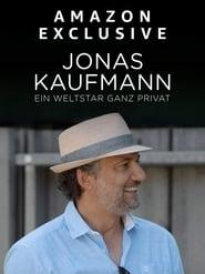 Jonas Kaufmann - Ein Weltstar ganz privat 2020
