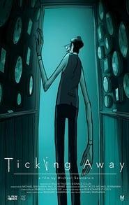 Ticking Away