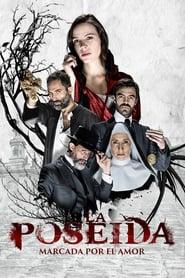 مشاهدة مسلسل La Poseída مترجم أون لاين بجودة عالية