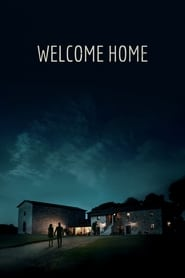Welcome Home Stream Deutsch (2018)