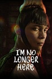 Poster for I'm No Longer Here