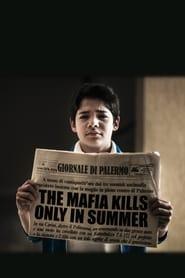 The Mafia Kills Only in Summer (2013)