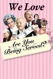We Love Are You Being Served? (2020)