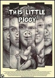 This Little Piggy (2017)