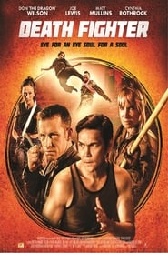 Death Fighter Full Movie Watch Online Free