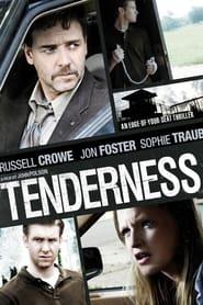 Tenderness (2009)