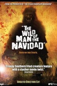 The Wild Man of the Navidad 2008