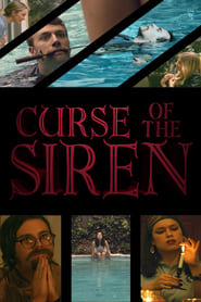 Watch Curse of the Siren (2018) Full Movie