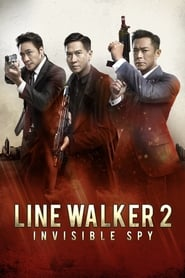 Line Walker 2: Invisible Spy (2020)