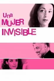 Una mujer invisible