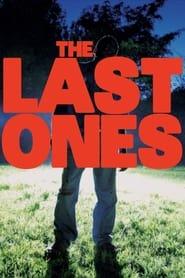 The Last Ones (2018)