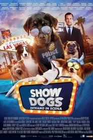 Show Dogs – Entriamo in scena HD 2018