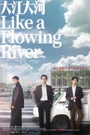 Poster Like a Flowing River 2019