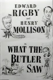 What the Butler Saw (1950)