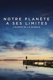 Notre planète a ses limites : L'alerte de la science (2021)