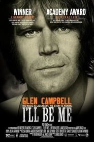 Glen Campbell: I'll Be Me [2014]