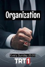 Teskilat – Organizatia