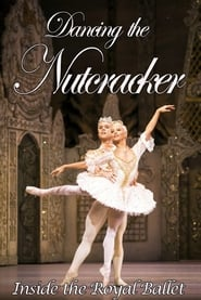 Dancing the Nutcracker Inside the Royal Ballet (2016) Watch Full Movie Online Download